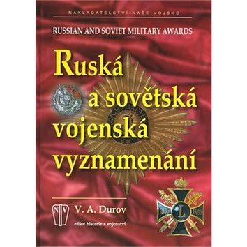 Ruská a sovětská vojenská vyznamenání: Russian and soviet military awards (80-206-0839-7)