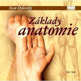 Základy anatomie (80-7254-886-7)