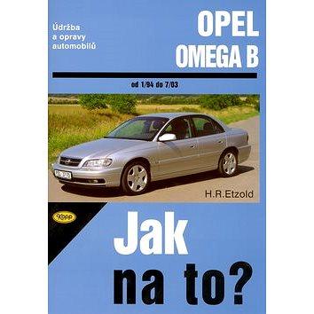 Opel Omega od 1/94 do 7/03: Údržba a opravy automobilů č. 69 (80-7232-279-6)