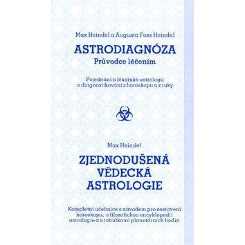 Astrodiagnóza/Zjednodušená vědecká astrologie: Průvodce léčením/Kompletní učebnice s návodem (80-7323-132-8)