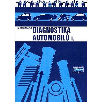 Diagnostika automobilů I. (80-85763-31-1)
