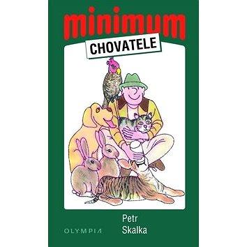 Minimum chovatele (978-80-7376-198-1)