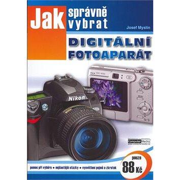 Jak správně vybrat digitální fotoaparát (80-86686-69-8)