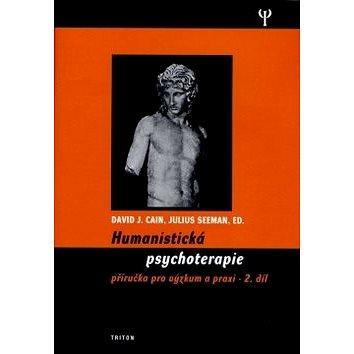 Humanistická psychologie 2.díl: Příručka pro výzkum a praxi (978-80-7254-867-5)