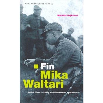 Fin Mika Waltari: Doba, život a knihy světoznámého spisovatele (80-86026-40-X)