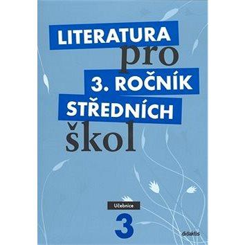 Literatura pro 3. ročník středních škol: Učebnice (978-80-7358-135-0)