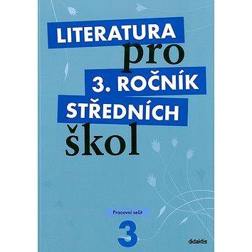Literatura pro 3. ročník středních škol: Pracovní sešit (978-80-7358-136-7)