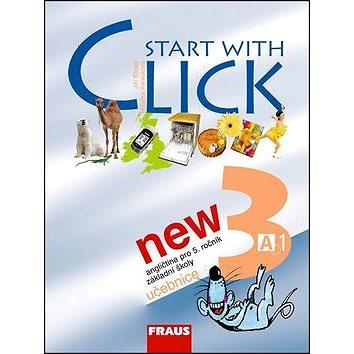 Start with Click New 3: Učebnice (80-7238-577-1)