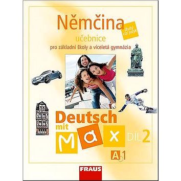 Němčina A1/díl 2 Učebnice Deutsch mit Max (80-7238-594-1)