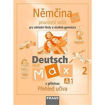 Němčina Deutsch mit Max A1/díl 2: Parcovní sešit s přílohou Přehled učiva (80-7238-596-8)