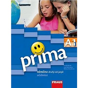 Prima A1/díl 1 Němčina druhý cizí jazyk učebnice (80-7238-642-5)
