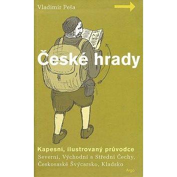 České hrady - kapesní, ilustrovaný průvodce, 1.díl (80-7203-434-0)