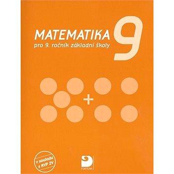 Matematika 9: pro 9.ročník základní školy (80-7168-995-5)