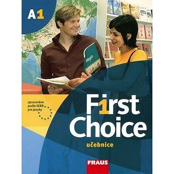First Choice A1: Učebnice pro SŠ (80-7238-548-8)