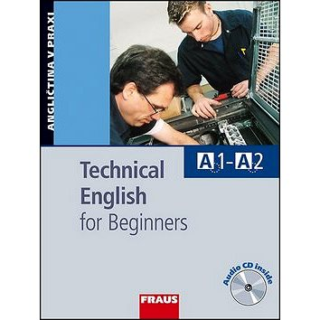 Technical English for Beginners: Učebnice s vkládaným CD (80-7238-614-X)