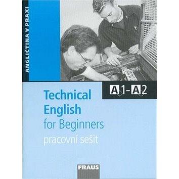Technical English for Beginners: Pracovní sešit (80-7238-615-8)