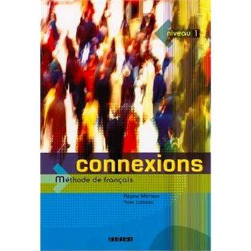Connexions 1 Učebnice (978-2-7805-411-4)