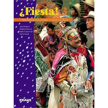 Fiesta! 3: Učebnice (80-7238-214-4)