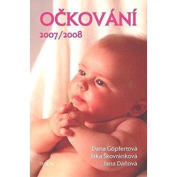 Očkování 2007/08 (80-7254-947-2)
