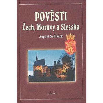 Pověsti Čech, Moravy a Slezska (80-7336-297-X)