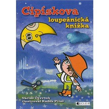 Cipískova loupežnická knížka (80-253-0474-4)