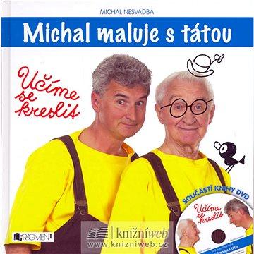 Michal maluje s tátou: Učíme se kreslit + DVD (80-253-0511-2)