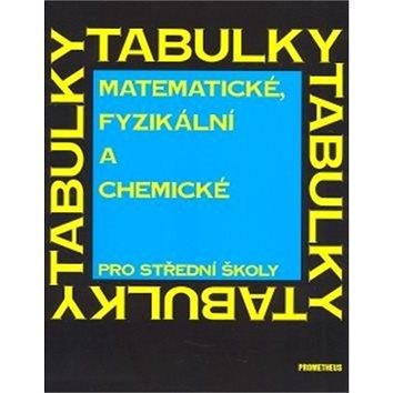 Matematické, fyzikální a chemické tabulky pro střední školy (80-85849-84-4)