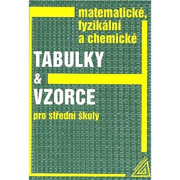 Matematické, fyzikální a chemické tabulky a vzorce pro střední školy: Pro střední školy (80-7196-264-3)