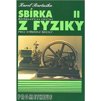 Sbírka řešených úloh z fyziky pro střední školy II.: Molekulová fyzika a termika, Mechanické kmitání (80-7196-289-9)