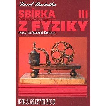 Sbírka řešených úloh z fyziky pro střední školy III.: Elektřina a magnetismus (80-7196-235-X)