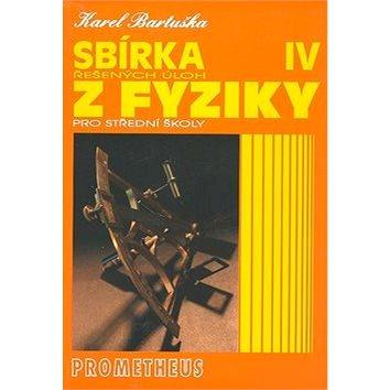 Sbírka řešených úloh z fyziky pro střední školy IV.: Optika, Speciální teorie relativity, Fyzika mik (80-7196-037-3)