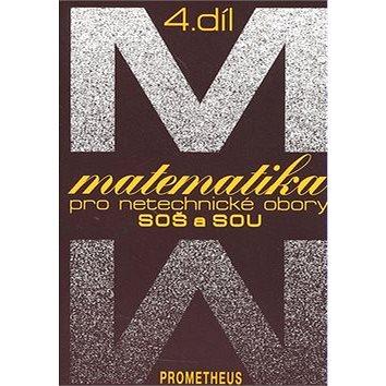 Matematika pro netechnické obory SOŠ a SOU 4.díl (80-7196-139-6)