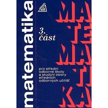 Matematika pro SOŠ a studijní obory SOU 3.část (80-7196-039-X)
