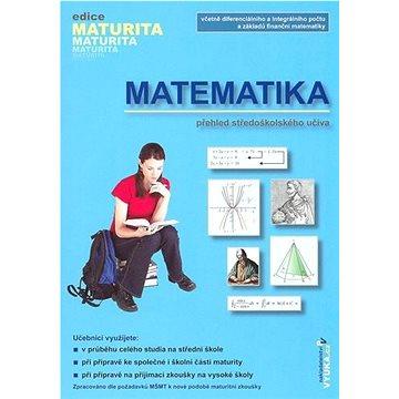 Matematika: přehled středoškolského učiva (80-86873-05-6)