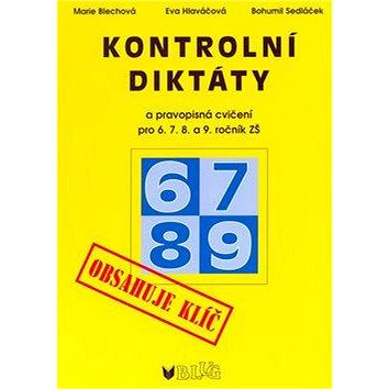 Kontrolní diktáty a pravopisná cvičení pro 6.7.8. a 9. ročník ZŠ (80-7274-969-2)