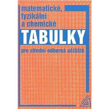 Matematické, fyzikální a chemické tabulky: pro střední odborné učiliště (80-7196-338-0)