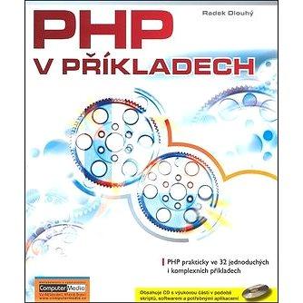 PHP v příkladech + CD (80-86686-83-3)