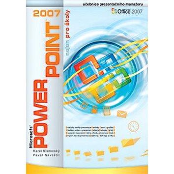 PowerPoint 2007 nejen pro školy (80-86686-87-6)