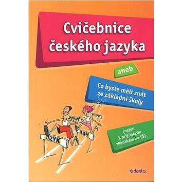 Cvičebnice českého jazyka: aneb Co byste měli znát ze základní školy (80-7358-084-5)