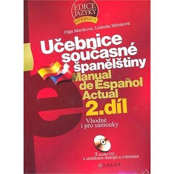 Učebnice současné španělštiny 2.díl + 3 CD: Vhodné i pro samouky (80-251-1736-7)
