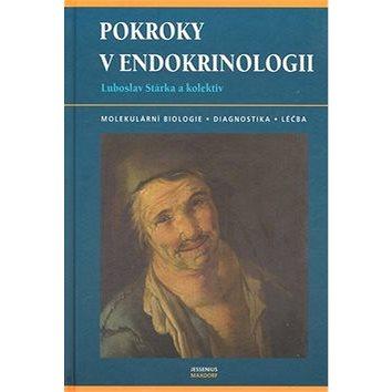 Pokroky v endokrinologii: Molekulární biologie, diagnostika, léčba (80-7345-129-8)