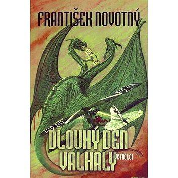 Dlouhý den Valhaly: Vetřelci (80-7254-968-5)