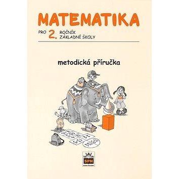 SPN-pedagogické nakladatelství Matematika pro 2. ročník ZŠ Metodická příručka (978-80-7235-377-4)