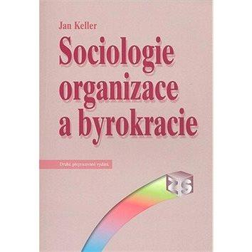 Slon Sociologie organizace a byrokracie (80-86429-74-1)