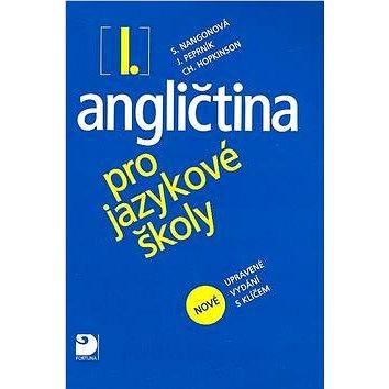 Angličtina pro jazykové školy I.: nové upravené vydání (978-80-7373-006-2)