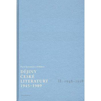 Dějiny české literatury 1945 - 1989 II: II. díl 1948 - 1958, příloha CD s dobovými nahrávkami (80-200-1528-0)