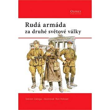 Rudá armáda: za druhé světové války (80-251-1890-8)