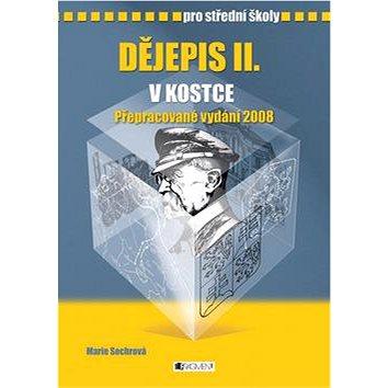 Dějepis II. v kostce pro střední školy: Přepracované vydání 2008 (80-253-0604-6)