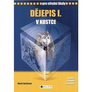 Dějepis I. v kostce pro střední školy: Přepracované vydání 2008 (80-253-0605-4)