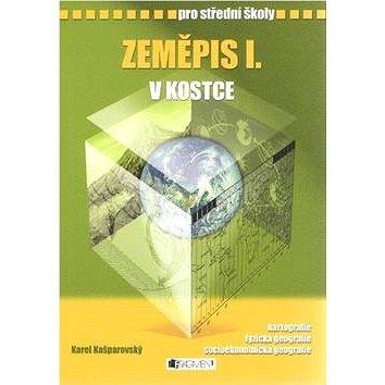 Zeměpis I. v kostce pro střední školy: Přepracované vydání 2008 (80-253-0586-4)